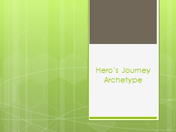Hero's Journey PowerPoint PPT Presentation