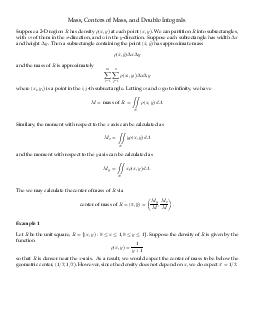 Mass Centers of Mass and Double Integrals Suppose a D region has density x y at each point x y