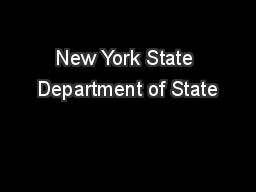 New York State Department of State PowerPoint PPT Presentation