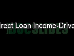 Direct Loan Income-Driven