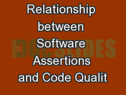 Assessing the Relationship between Software Assertions and Code Qualit