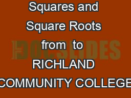 Table of Squares and Square Roots from  to  RICHLAND COMMUNITY COLLEGE PDF document - DocSlides