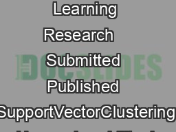 Journal of Machine Learning Research    Submitted  Published  SupportVectorClustering Asa BenHur asabarnhilltechnologies
