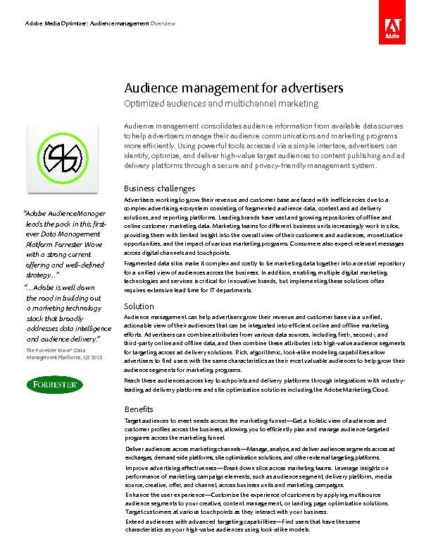 Audience	management	consolidates	audience	information	from	available	d