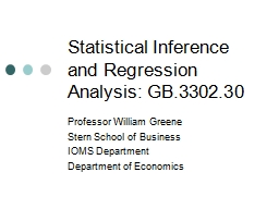 Statistical Inference and Regression Analysis: GB.3302.30 PowerPoint PPT Presentation