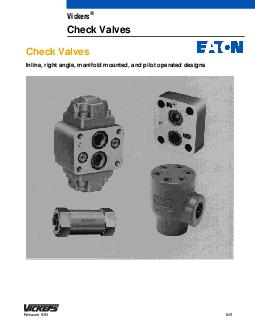 Check Valves Inline right angle manifold mounted and pilot operated designs  Released  Vickers Check Valves  Introduction Vickers inline rightangle and manifold mounted check valves are direct operat