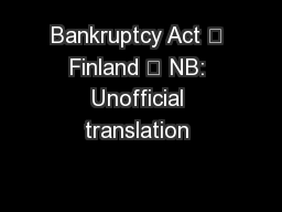 Bankruptcy Act — Finland – NB: Unofficial translation