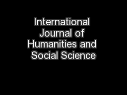 international journal of humanities and social International journal of social sciences and education issn: 2223-4934 (e) 2227-393x (print) search form search home welcome to international journal of social sciences and education ijsse has been recently indexed in asian journal of social sciences and humanities asian journal of.