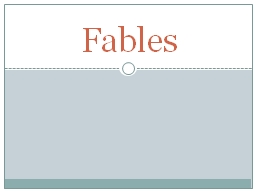Fables PowerPoint PPT Presentation