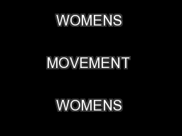 TIMELINE OF THE BATTERED WOMENS MOVEMENT WOMENS HISTORY MONTH 2008  ..