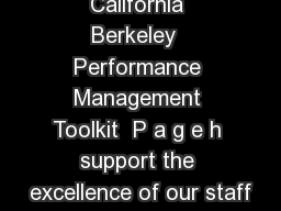 University of California Berkeley  Performance Management Toolkit  P a g e h support the excellence of our staff PDF document - DocSlides
