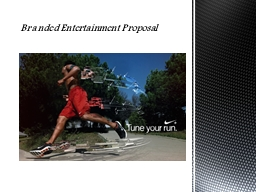 Branded Entertainment Proposal