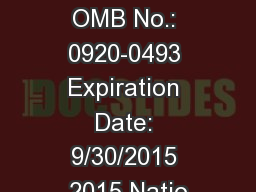 Form Approved OMB No.: 0920-0493 Expiration Date: 9/30/2015 2015 Natio