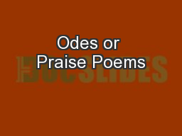 Odes or Praise Poems