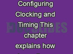 CHAPTER  Cisco ASR  Series Router Chassis Configuration Guide OL  Configuring Clocking and Timing This chapter explains how to configure timing ports on the Cisco ASR  Series Router RSP module PDF document - DocSlides
