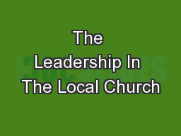 The Leadership In The Local Church