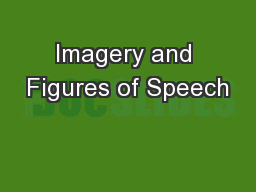 Imagery and Figures of Speech PowerPoint PPT Presentation