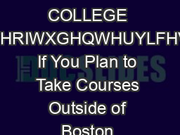 BOSTON COLLEGE IFHRIWXGHQWHUYLFHV If You Plan to Take Courses Outside of Boston  PDF document - DocSlides