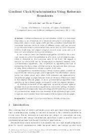 Gradient Clock Synchronization Using Reference Broadcasts Fabian Kuhn and Rotem Oshman Faculty of Informatics University of Lugano Switzerland Computer Science and Articial Intelligence Laboratory MI PDF document - DocSlides