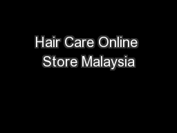 Hair Care Online Store Malaysia
