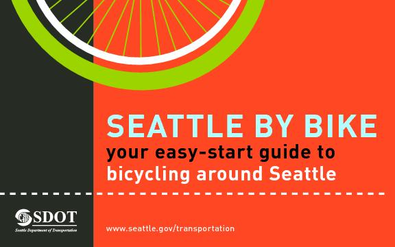 SEATTLE BY your easy-start guide to bicycling around Seattle