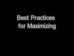 Best Practices for Maximizing