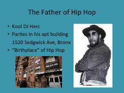 The Father of Hip Hop PowerPoint PPT Presentation