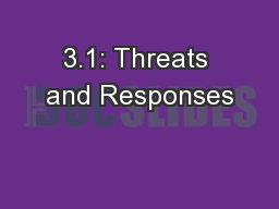 3.1: Threats and Responses