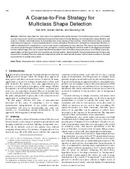 A CoarsetoFine Strategy for Multiclass Shape Detection Yali Amit Donald Geman and Xiaodong Fan Abstract Multiclass shape detection in the sense of recognizing and localizing instances from multiple s