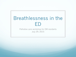 Breathlessness in the ED