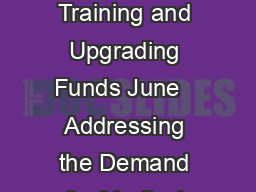 Recommendation Report of the Medical Coding Task Force SEIU League Training and Upgrading Funds June   Addressing the Demand for Medical Coders  Addressing the Demand for Medical Coders edical coders