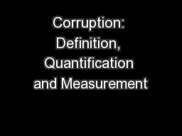 Corruption: Definition, Quantification and Measurement