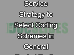 pGqGGhGzGGG GSGqSGYWWG  A Quality of Service Strategy to Select Coding Schemes in General Packet Radio Service System P PDF document - DocSlides