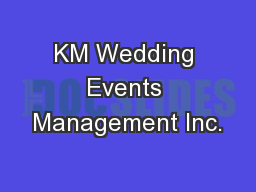 KM Wedding Events Management Inc.