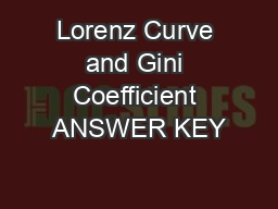 Lorenz Curve and Gini Coefficient ANSWER KEY