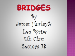 Bridges PowerPoint PPT Presentation