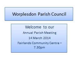 Worplesdon Parish Council PowerPoint PPT Presentation