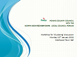 POWYS COUNTY COUNCIL PowerPoint PPT Presentation