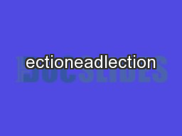 ectioneadlection