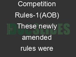 AOB Competition Rules-1(AOB) These newly amended rules were approved b