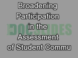 Broadening Participation in the Assessment of Student Commu