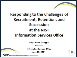 Responding to the Challenges of Recruitment, Retention, and