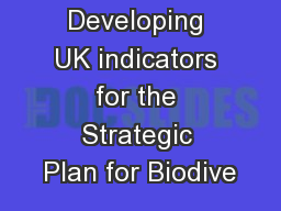 Developing UK indicators for the Strategic Plan for Biodive