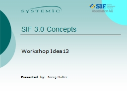 SIF 3.0 Concepts PowerPoint PPT Presentation