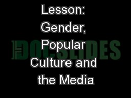 Lesson: Gender, Popular Culture and the Media