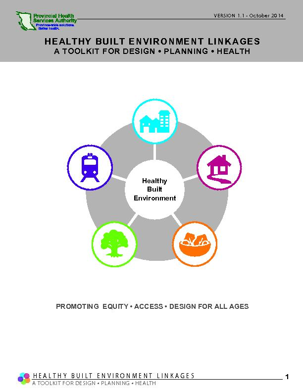 HEALTHY BUILT ENVIRONMENT LINKAGESA TOOLKIT FOR DESIGN  PLANNING  HE