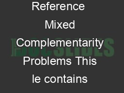AIMMS Language Reference  Mixed Complementarity Problems This le contains only one chapter of the book PDF document - DocSlides