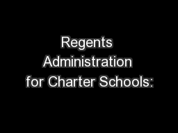 Regents Administration for Charter Schools: