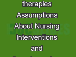 PRACTICE GUIDELINE Table of Contents Introduction What are complementary therapies Assumptions About Nursing Interventions and Complementary Therapies Client choice and wellbeing Scope of nursing pra
