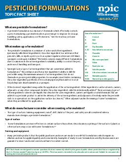 PESTICIDE FORMULATIONS TOPIC FACT SHEET What are pesticide formulations A pesticide formulation is a mixture of chemicals which effectively controls a pest